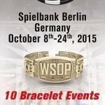 Das Poker-Highlight in Deutschland 2015: Die WSOP Europe