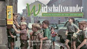Wirtschaftswunder im Deutschen Automatenmuseum