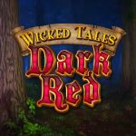 Wicked Tales: Dark Red – Neuer Slot von Microgaming