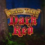 Wicked Tales: Dark Red – Neuer Slot von Microgaming