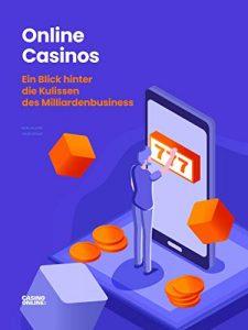 """Buchtitel """"Online Casinos - Ein Blick hinter die Kulissen des-Milliardenbusiness"""""""