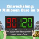 Eurojackpot bald mit 120 Mio. Euro Höchstgewinn